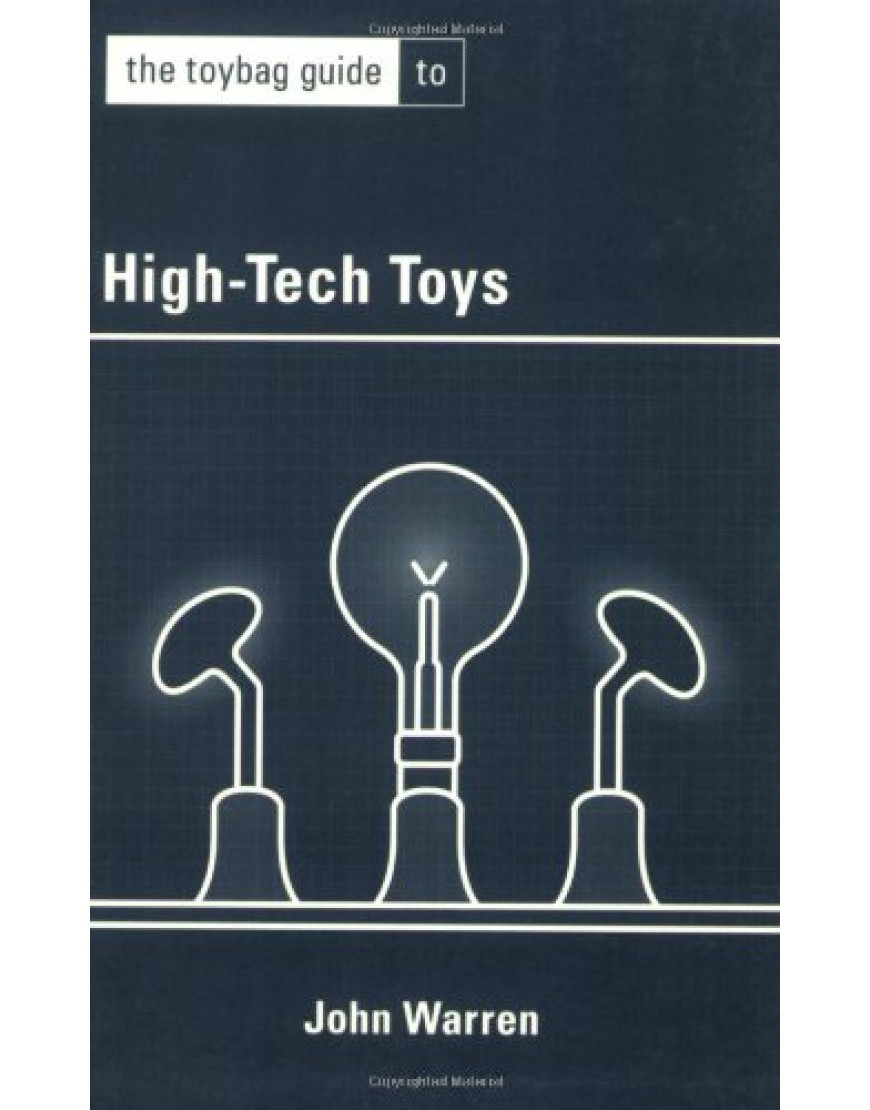 Toybag Guide to High Tech Toys